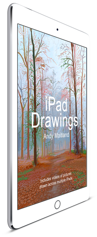 'iPad Drawings' the second ebook published by iPad Artist Andy Maitland