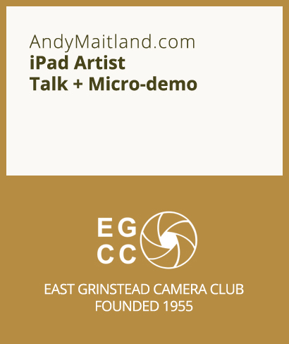 October East Grinstead Camera Club UK - October 2014 - iPad Art Talk Andy Maitland